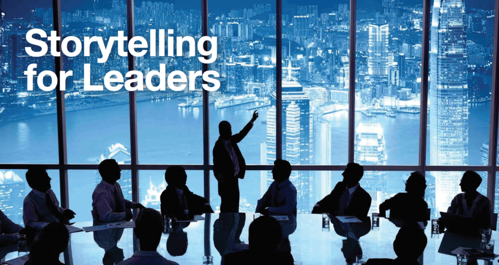 Storytelling For Leaders